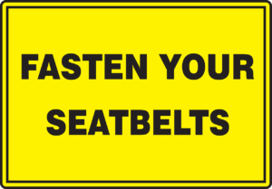 Fasten Your Seatbelts sign